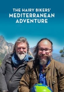 Hairy Bikers' Mediterranean Adventure